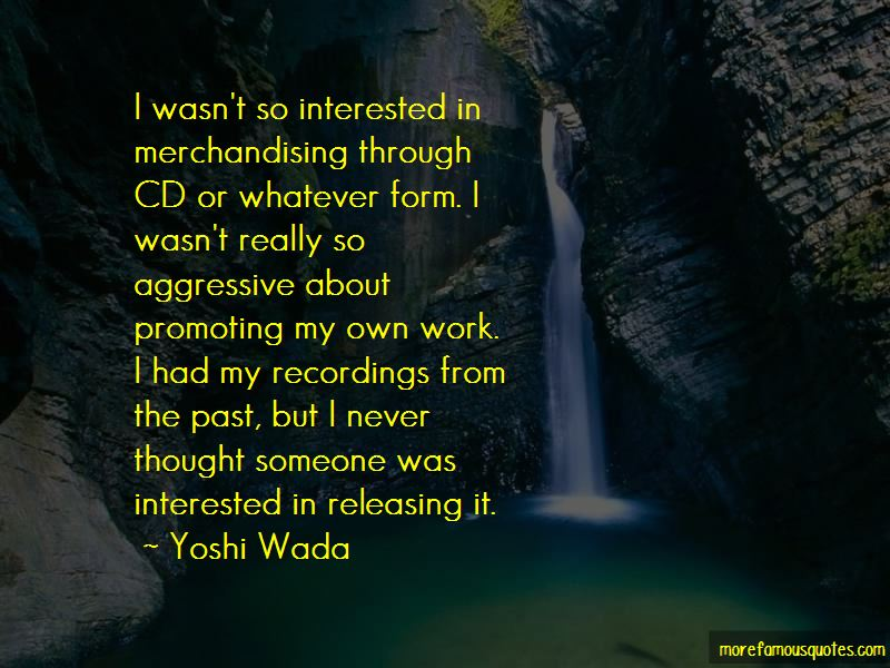 Yoshi Wada Quotes Pictures 4