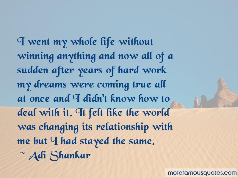 Adi Shankar Quotes