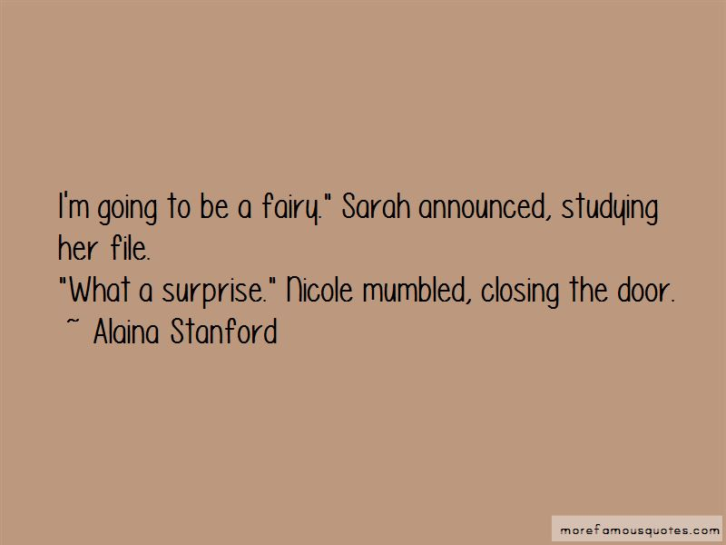 Alaina Stanford Quotes