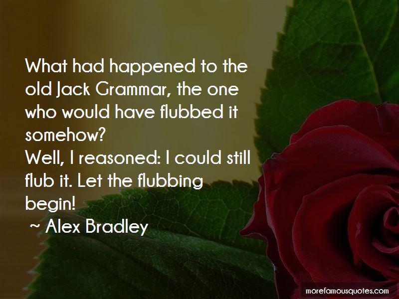 Alex Bradley Quotes Pictures 3