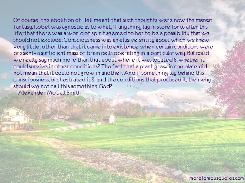 Alexander McCall Smith Quotes