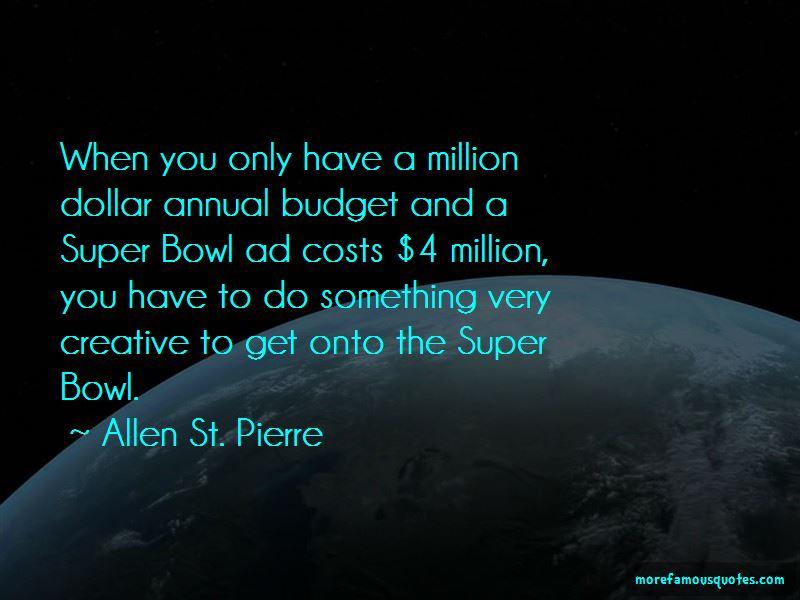 Allen St. Pierre Quotes Pictures 2