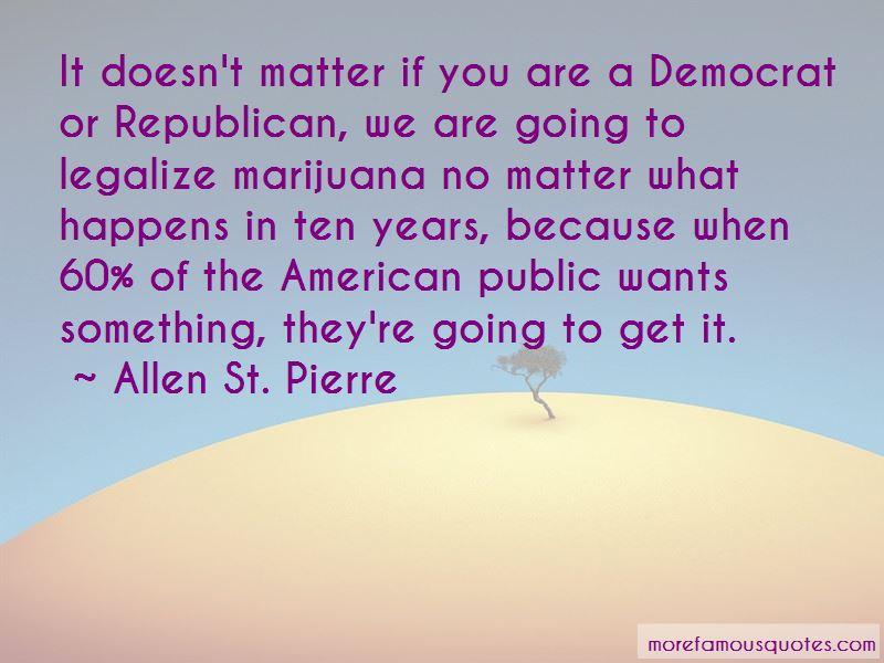 Allen St. Pierre Quotes
