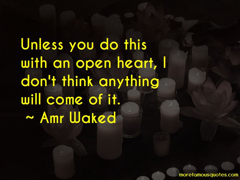 Amr Waked Quotes