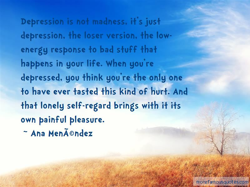 ana menendez quotes top famous quotes by ana menendez