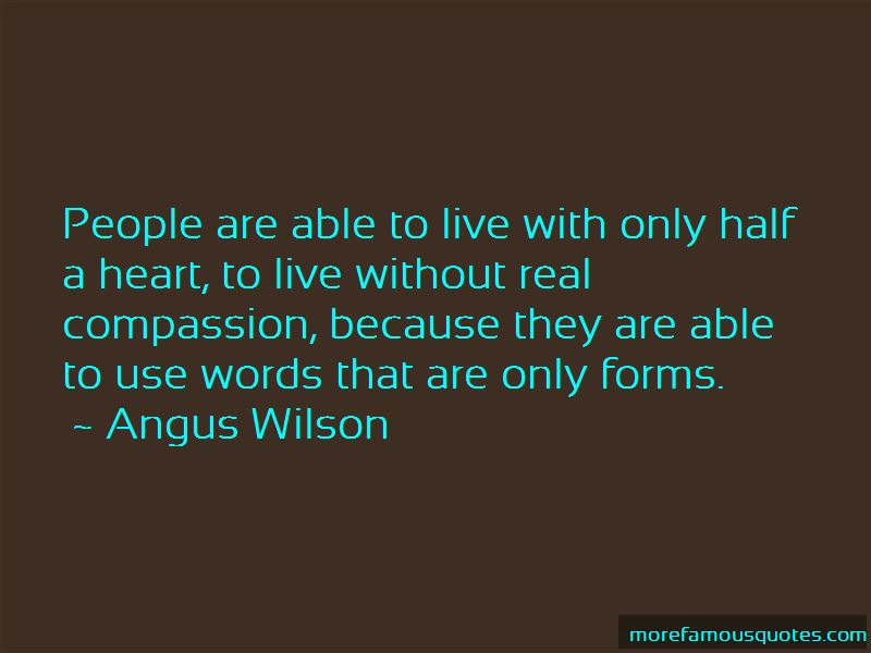 Angus Wilson Quotes Pictures 2