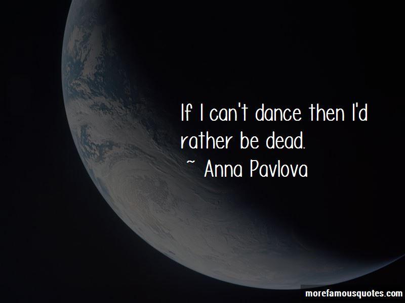Anna Pavlova Quotes Pictures 2