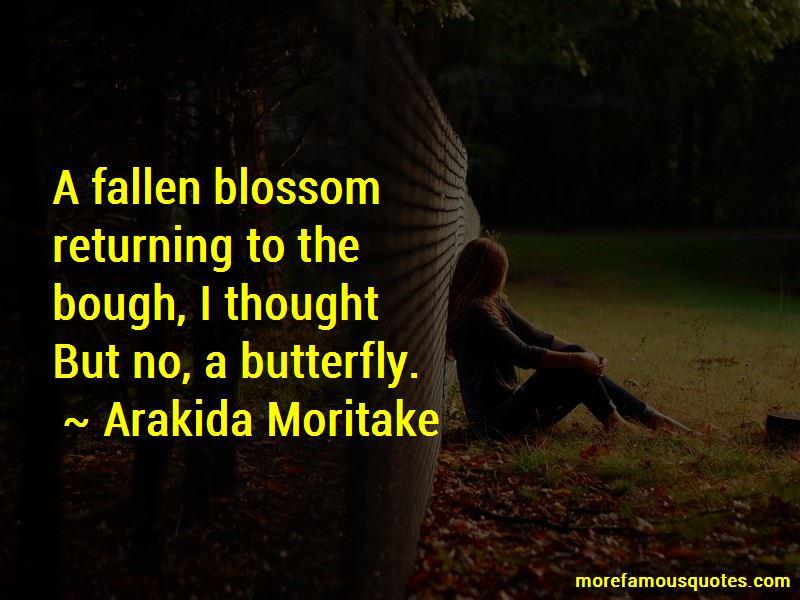 Arakida Moritake Quotes