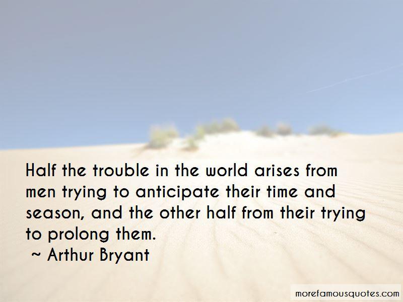 Arthur Bryant Quotes Pictures 2