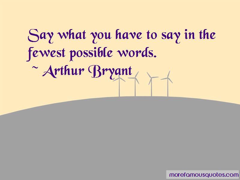 Arthur Bryant Quotes Pictures 3