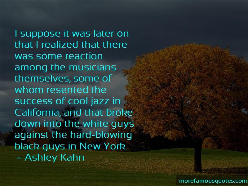 Ashley Kahn Quotes