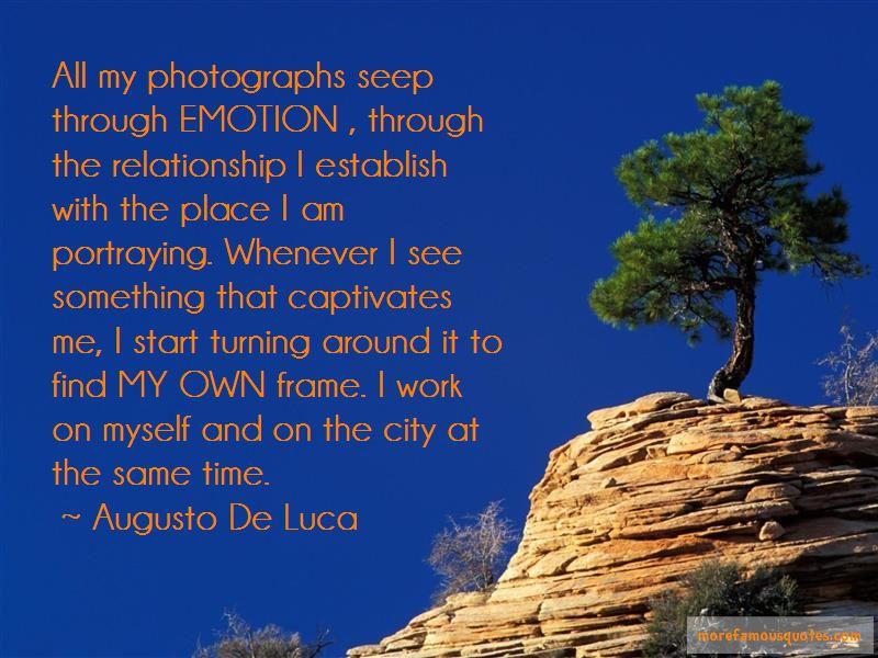 Augusto De Luca Quotes