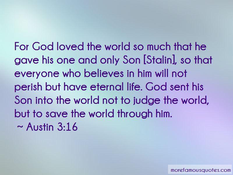 Austin 3:16 Quotes