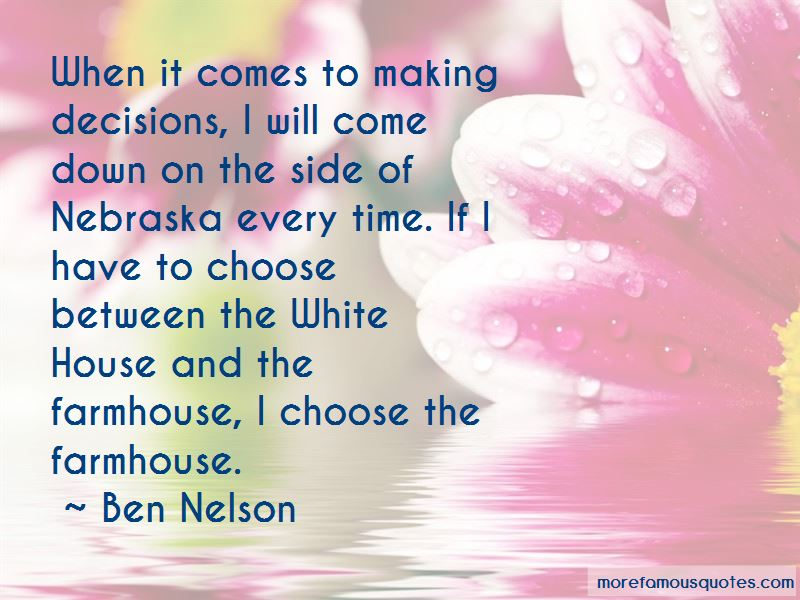Ben Nelson Quotes Pictures 3