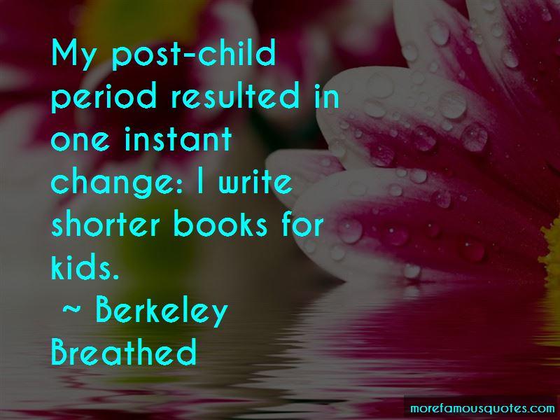 Berkeley Breathed Quotes