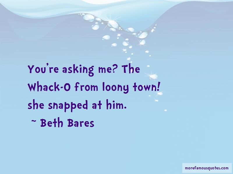 Beth Bares Quotes Pictures 2