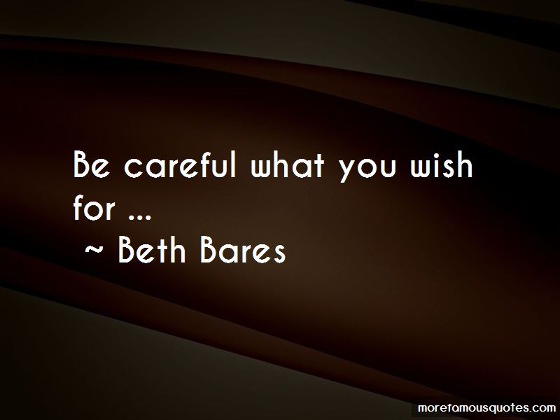 Beth Bares Quotes Pictures 3