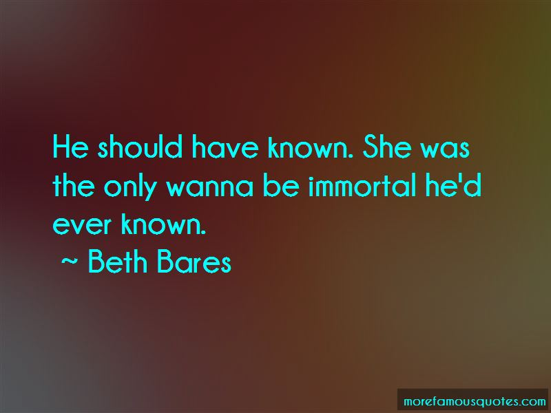 Beth Bares Quotes