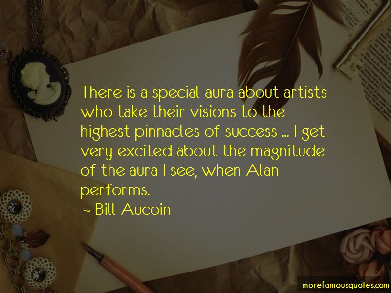 Bill Aucoin Quotes