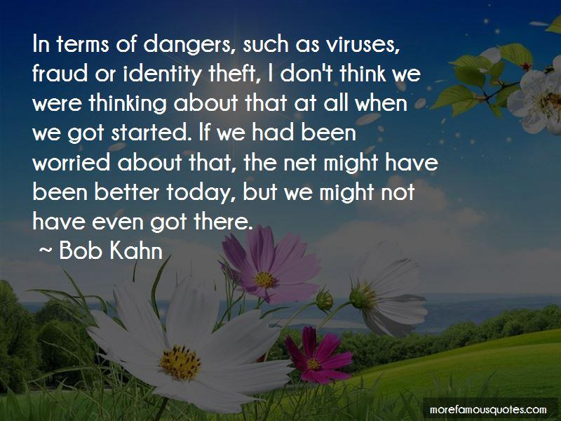 Bob Kahn Quotes Pictures 2