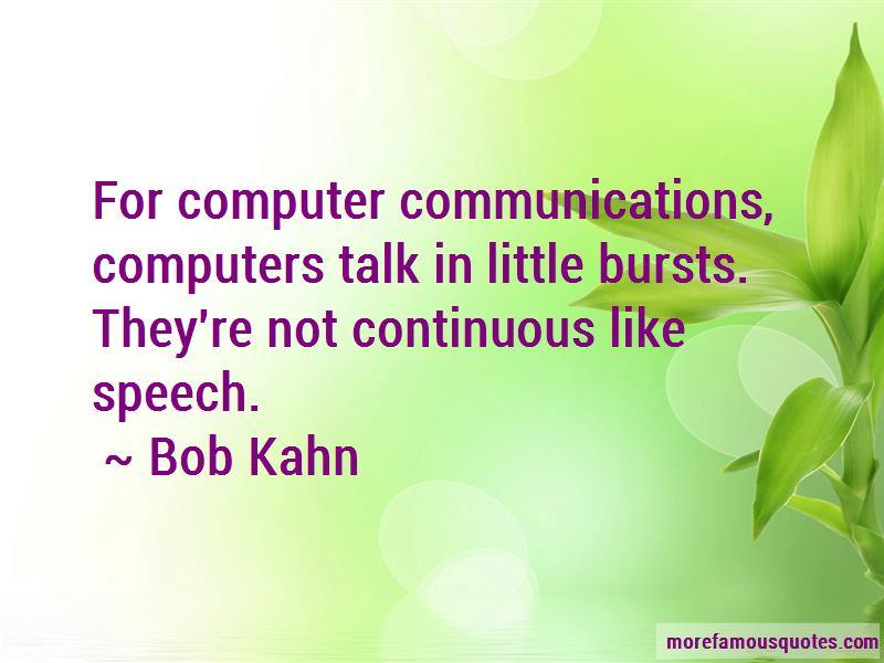 Bob Kahn Quotes Pictures 3