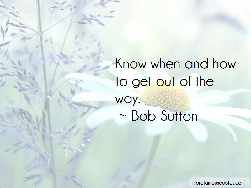 Bob Sutton Quotes Pictures 3