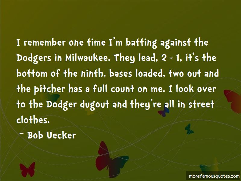 Bob Uecker Quotes Pictures 4