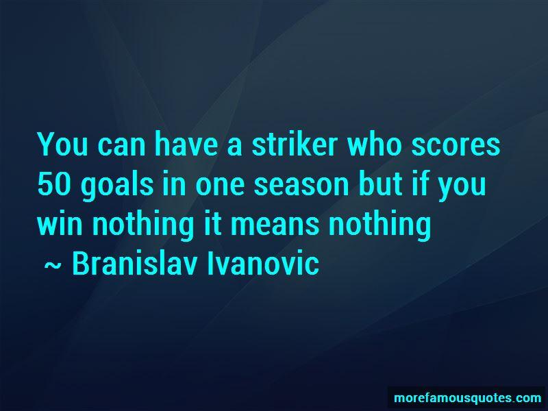 Branislav Ivanovic Quotes