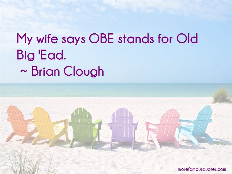 Brian Clough Quotes Pictures 3