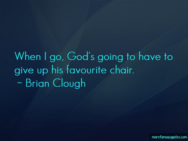 Brian Clough Quotes Pictures 4