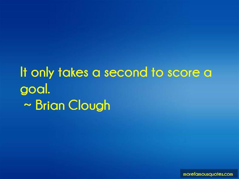 Brian Clough Quotes