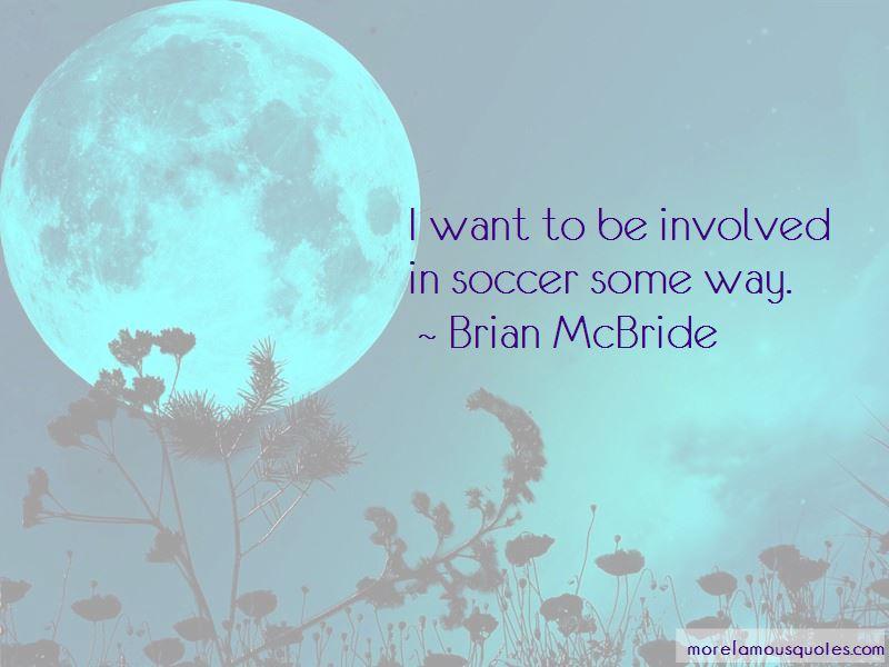 Brian McBride Quotes Pictures 2