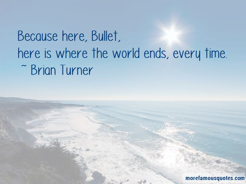Brian Turner Quotes Pictures 2