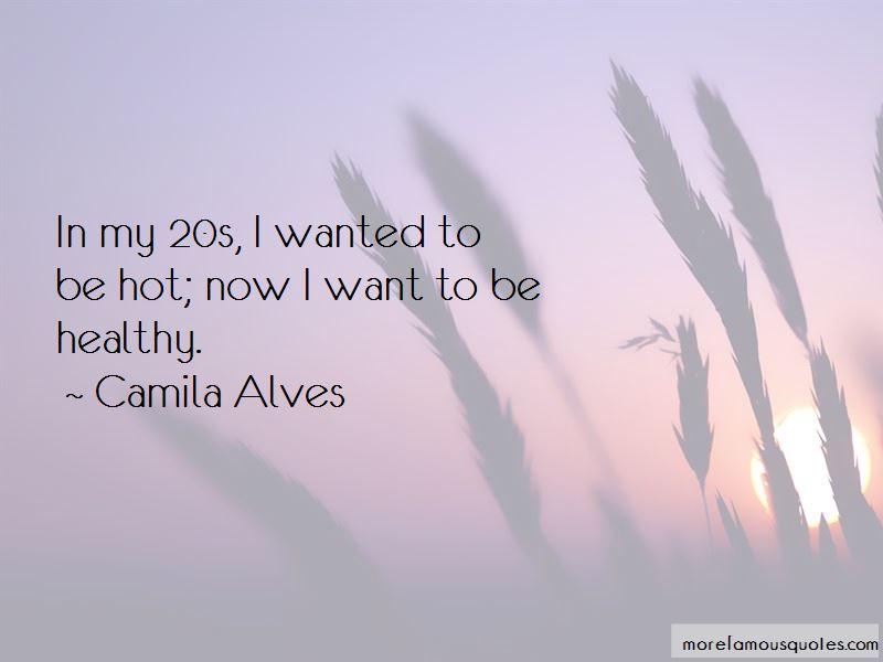 Camila Alves Quotes Pictures 2