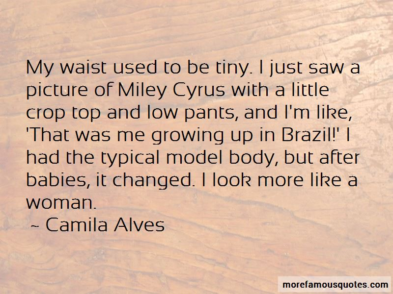 Camila Alves Quotes Pictures 3