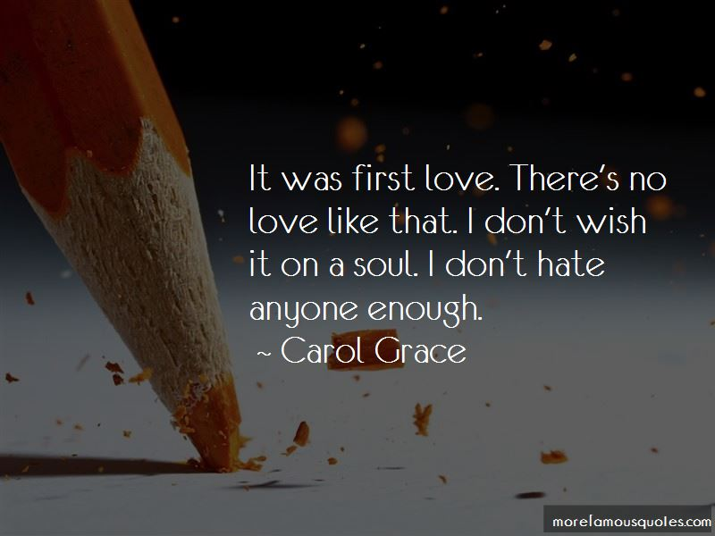 Carol Grace Quotes Pictures 4