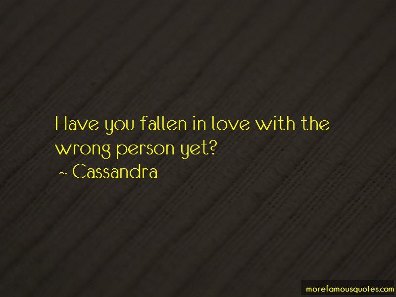 Cassandra Quotes