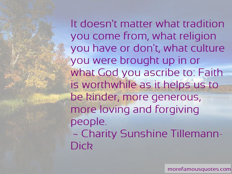 Charity Sunshine Tillemann-Dick Quotes Pictures 2