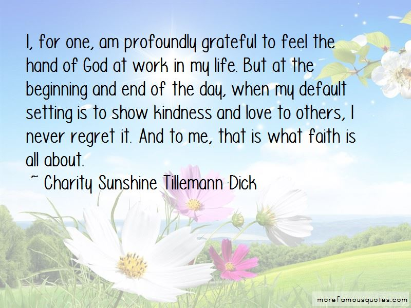 Charity Sunshine Tillemann-Dick Quotes Pictures 4