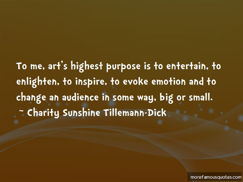 Charity Sunshine Tillemann-Dick Quotes