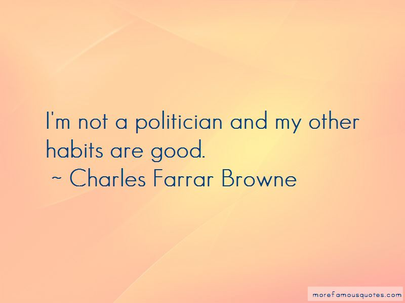 Charles Farrar Browne Quotes Pictures 2
