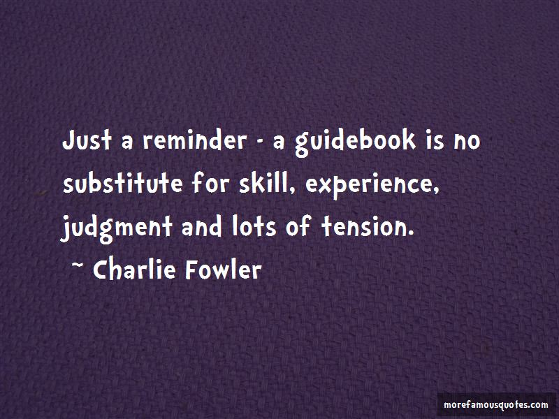 Charlie Fowler Quotes