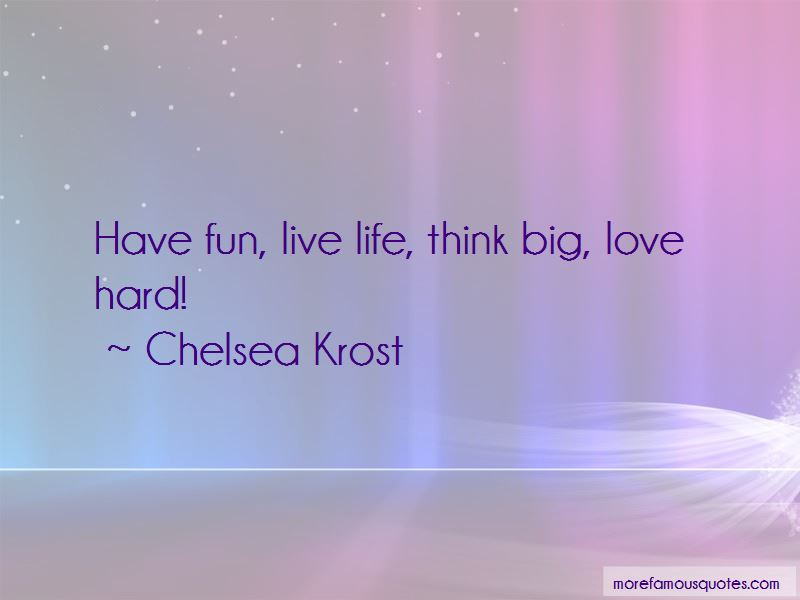 Chelsea Krost Quotes Pictures 4