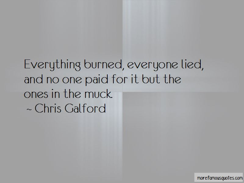 Chris Galford Quotes