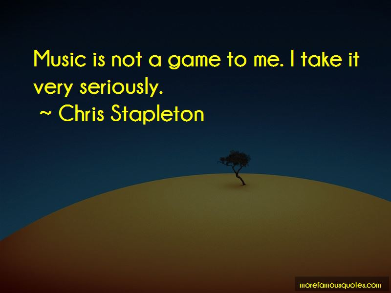 Chris Stapleton Quotes