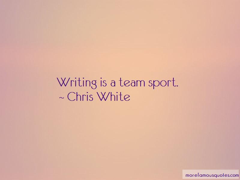 Chris White Quotes Pictures 2