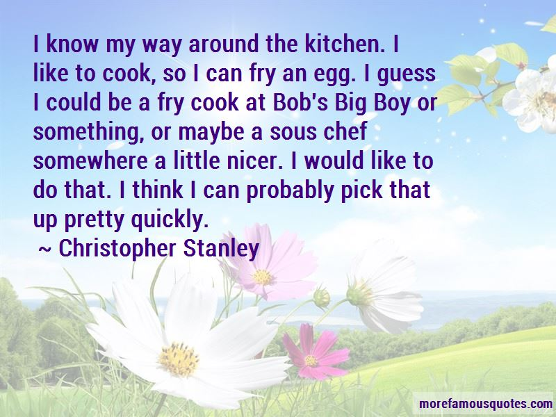 Christopher Stanley Quotes Pictures 4
