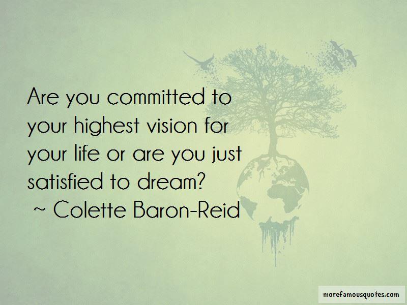 Colette Baron-Reid Quotes