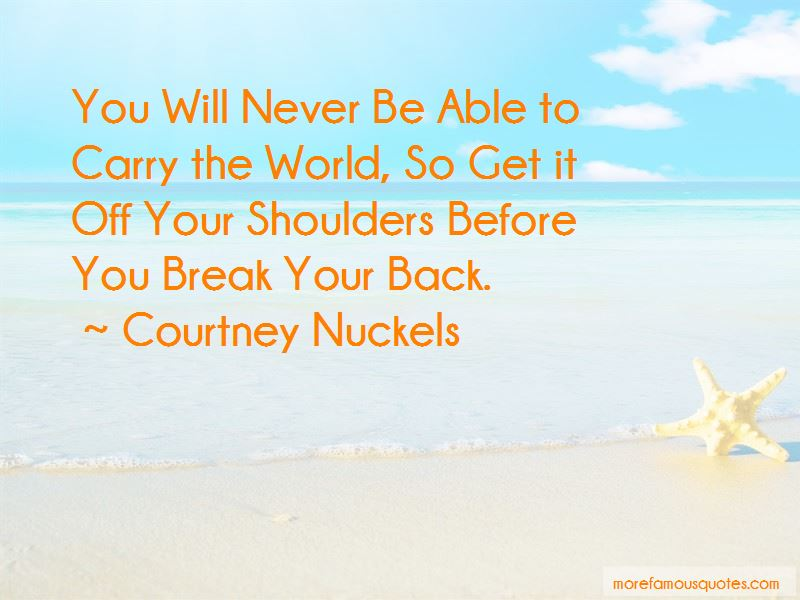 Courtney Nuckels Quotes