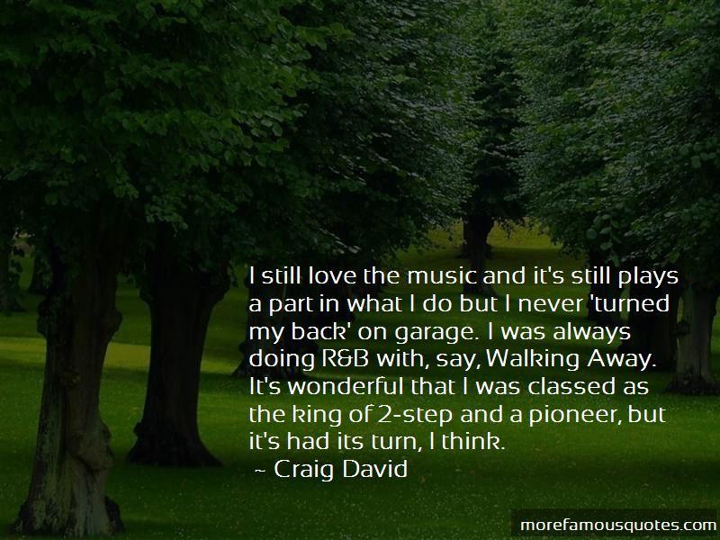 Craig David Quotes